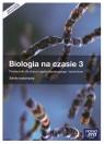 Biologia na czasie 3. Podręcznik dla szkół ponadgimnazjalnych. Zakres rozszerzony. Z dostępem do E-testów - Szkoły ponadgimnazjalne