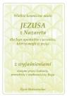 Wielkie kosmiczne nauki Jezusa z Nazaretu z wyjaś.