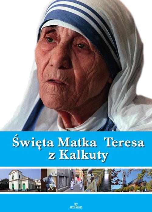 Święta Matka Teresa z Kalkuty Brzeski Szymon