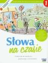 Słowa na czasie 1 Podręcznik do kształcenia językowego z ćwiczeniami