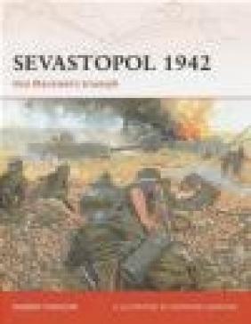 Sevastopol 1942 Von Manstein's Triumph (C. #189) Robert Forczyk, R Forczyk