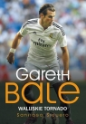 Gareth Bale Walijskie tornado