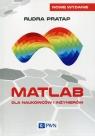 Matlab dla naukowców i inżynierów Pratap Rudra