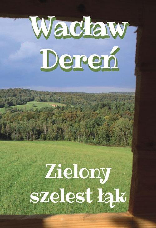 Zielony szelest łąk Dereń Wacław