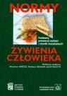 Normy żywienia człowieka Podstawy prewencji otyłości i chorób niezakaźnych