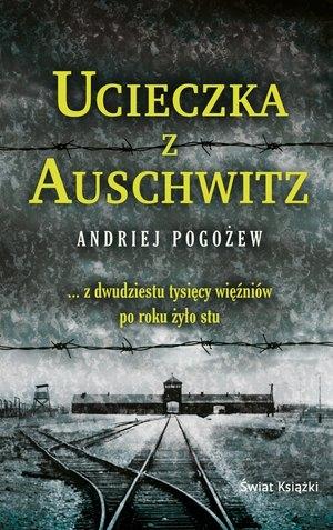 Ucieczka z Auschwitz (wydanie pocketowe) Andriej Pogożew