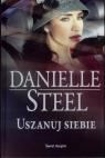 Uszanuj siebie Danielle Steel