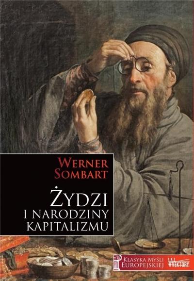 Żydzi i narodziny kapitalizmu Sombart Werner