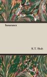 Insurance Shah K. T.