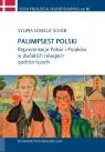 Palimpsest polski Reprezentacje Polski i Polaków w duńskich relacjach Schab Izabela Sylwia
