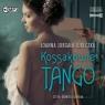 Kossakowie. Tango audiobook Joanna Jurgała-Jureczka