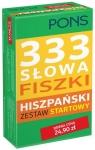 333 Słowa Fiszki. Hiszpański Zestaw startowy PONS praca zbiorowa
