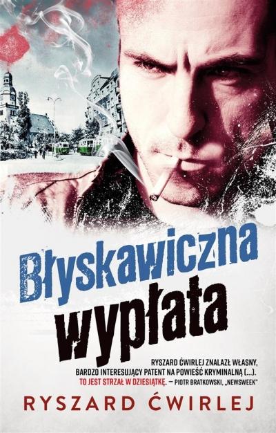 Błyskawiczna wypłata (Uszkodzona okładka) Ryszard Ćwirlej