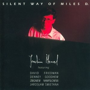 Silent Way of Miles D.