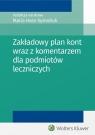 Zakładowy plan kont wraz z komentarzem dla podmiotów leczniczych Hass-Symotiuk Maria, Nadolna Bożena, Sawicki Kazimierz
