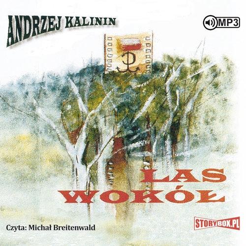 Las wokół wyd.2  (Audiobook) Kalinin Andrzej