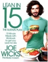 Lean in 15 The Sustain Plan15 Minute Meals and Workouts to Get You Lean Wicks Joe