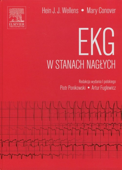 EKG w stanach nagłych Wellens Hein J.J., Conover Mary