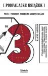 Podpalacze Książek Tom 3 Wszyscy jesteśmy Krzewicielami