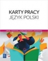 Język polski, karty pracy. Klasa 1, zakres podstawowy i rozszerzony