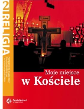 Religia 2 Moje miejse w Kościele Podręcznik