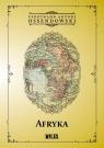 Afryka. Kraje i ludzie Ossendowski Antoni  Ferdynand