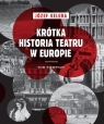 Krótka historia teatru w Europie Tom 1 Kelera Józef