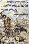 Sztuka wojenna Turków osmańskich w latach 1500-1700