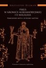 Pikus w Kronice Aleksandryjskiej i u Malalasa Narodziny mitu u schyłku Hilman Krzysztof