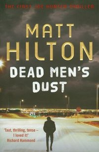 Dead Men's Dust Hilton Matt