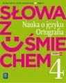 J.Polski SP 4 Słowa z uśmiechem nauka o jęz. Ewa Horwath, Anita Żegleń
