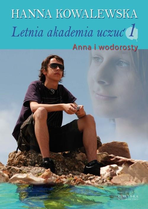 Letnia akademia uczuć 1 Anna i wodorosty Kowalewska Hanna