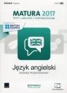 Język angielski Matura 2017 Testy i arkusze z odpowiedziami Zakres podstawowy
