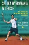 Sztuka wygrywania w tenisie Jak zwyciężyć w wojnie mentalnej na korcie Jamison Steve