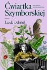 Ćwiartka Szymborskiej, czyli lektury nadobowiązkowe Wybór Jacek Dehnel Szymborska Wisława,Dehnel Jacek