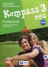 Kompass 3 neu Nowa edycja Podręcznik do języka niemieckiego + 2CD