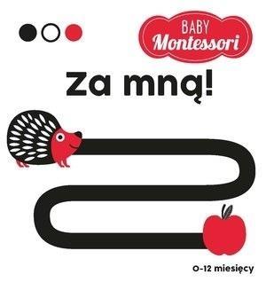 BABY Montessori. Za mną! praca zbiorowa