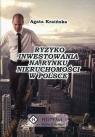 Ryzyko inwestowania na rynku nieruchomości w Polsce Kraińska Agata