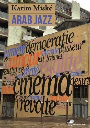 Arab Jazz Miske Karim