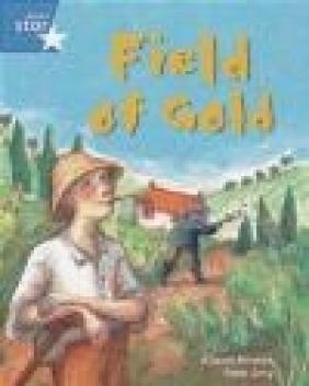 Rigby Star Guided Phonic Opportunity Readers Blue: Pupil Book Single: Field of Gold