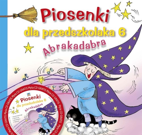 Piosenki dla przedszkolaka 6 Abrakadabra Zawadzka Danuta