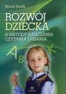 Rozwój dziecka a metody nauczania czytania i pisania
