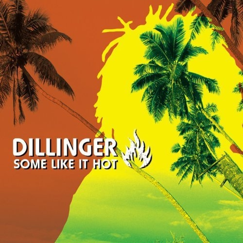 Some Like It Hot Dillinger