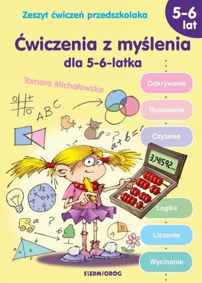 Ćwiczenia z myślenia dla 5-6-latka Michałowska Tamara