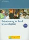Orientierung im Beruf Intensivtrainer Braun Angelika, Szablewski-Cavus Petra
