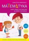 Matematyka 3. Karty pracy do ćwiczeń w domu i w szkole