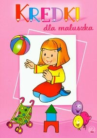 Kredki dla maluszka 2 Dorota Krassowska