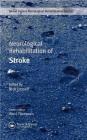 Neurological Rehabilitation of Stroke Nick Losseff