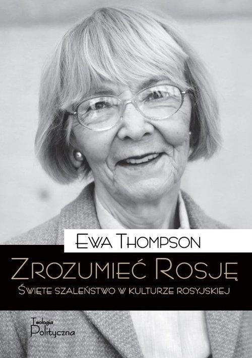 Zrozumieć Rosję Thompson Ewa