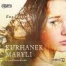 Kurhanek Maryli  (Audiobook) Bauer Ewa